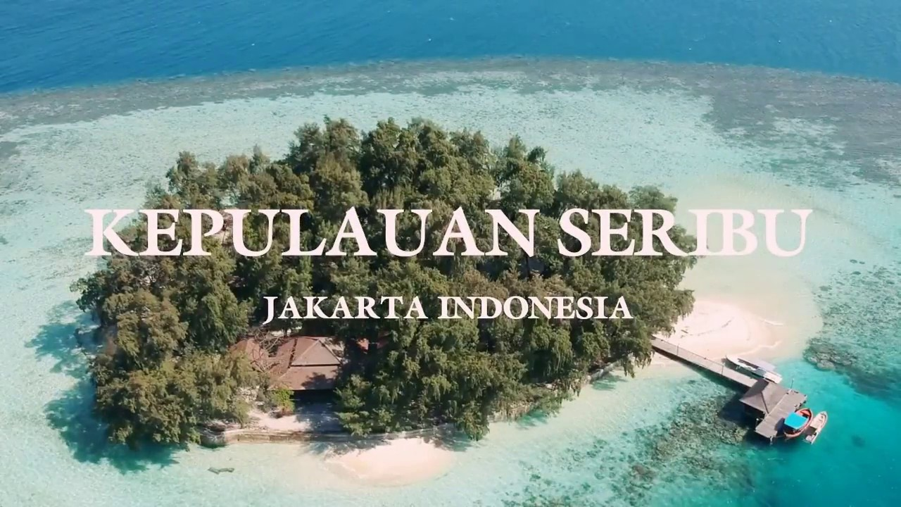 Wonderful Indonesia Kepulauan Seribu
